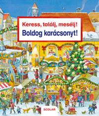 Susanne Gernhäuser: Keress, találj, mesélj! Boldog karácsonyt! -  (Könyv)