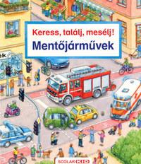 Susanne Gernhauser: Keress, találj, mesélj! - Mentőjárművek -  (Könyv)