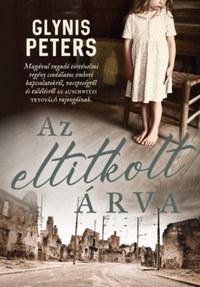 Glynis Peters: Az eltitkolt árva -  (Könyv)