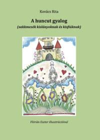 Kovács Rita: A huncut gyalog - sakkmesék kislányoknak és kisfiúknak -  (Könyv)