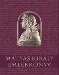 Mátyás király emlékkönyv -  (Könyv)