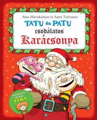 Aino Havukainen, Sami Toivonen: Tatu és Patu csodálatos karácsonya -  (Könyv)