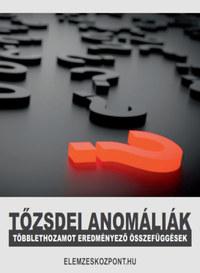 Tőzsdei anomáliák - Többlethozamot eredményező összefüggések -  (Könyv)