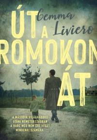 Gemma Liviero: Út a romokon át -  (Könyv)