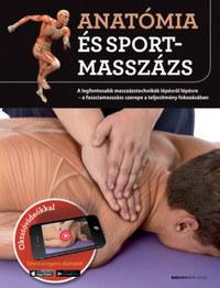 Josep Mármol, Artur Jacomet: Anatómia és sportmasszázs - A legfontosabb masszázstechnikák lépésről lépésre - a faszciamasszázs szerepe a teljesítmény fokozásában -  (Könyv)