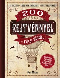 Dan Moore: 200 rejtvénnyel a Föld körül -  (Könyv)