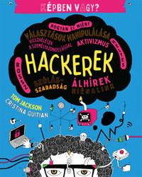 Tom Jackson: Képben vagy? - Hackerek -  (Könyv)