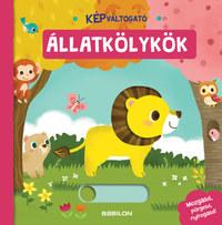 Képváltogató - Állatkölykök -  (Könyv)