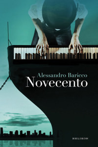 Alessandro Baricco: Novecento -  (Könyv)