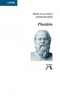 Platón: Phaidón - Platón összes művei kommentárokkal -  (Könyv)