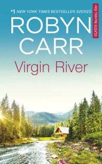 Robyn Carr: Virgin River - A Netflix sikersorozat alapjául szolgáló regény -  (Könyv)