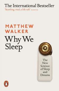 Matthew Walker: Why We Sleep -  (Könyv)