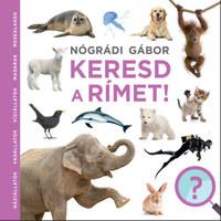 Nógrádi Gábor: Keresd a rímet -  (Könyv)