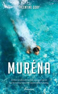 Valentine Goby: Muréna -  (Könyv)