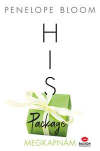 Penelope Bloom: His Package - Megkapnám -  (Könyv)
