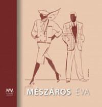 F. Dózsa Katalin, Simonovics Ildikó: Mészáros Éva -  (Könyv)