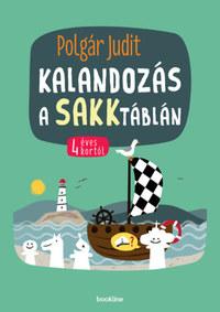 Polgár Judit: Kalandozás a sakktáblán - 4 éves kortól -  (Könyv)