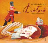 Varró Dániel: Diótörő - dedikált -  (Könyv)