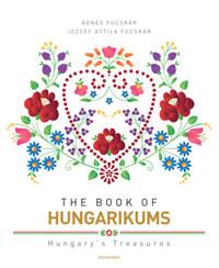 Fucskár Ágnes, Fucskár József Attila: The Book of Hungarikums -  (Könyv)