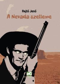 Rejtő Jenő: A Nevada szelleme -  (Könyv)