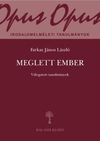 Farkas János László: Meglett ember - Válogatott tanulmányok -  (Könyv)