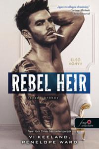 Vi Keeland, Penelope Ward: Rebel Heir - Lázadó örökös - Rush 1. -  (Könyv)