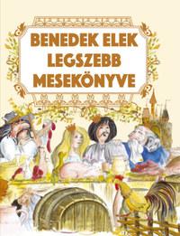 Benedek Elek legszebb mesekönyve -  (Könyv)