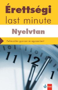 Diószegi Endre: Érettségi - Last minute - Nyelvtan -  (Könyv)