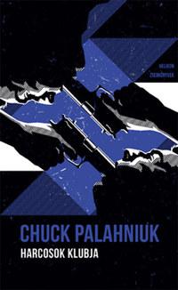 Chuck Palahniuk: Harcosok klubja - Helikon Zsebkönyvek 94. -  (Könyv)