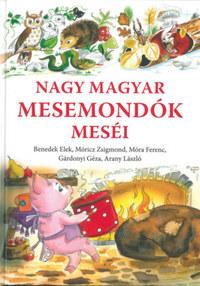 Nagy magyar mesemondók meséi -  (Könyv)