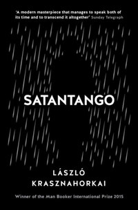 Krasznahorkai László: Satantango -  (Könyv)