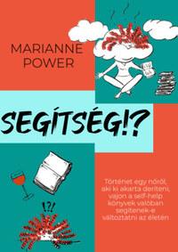 Marianne Power: Segítség!? -  (Könyv)