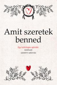 Alexandra Reinwarth: Amit szeretek benned -  (Könyv)