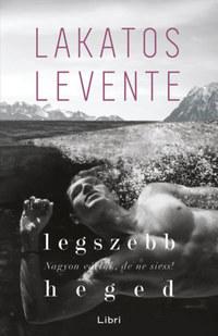 Lakatos Levente: Legszebb heged -  (Könyv)