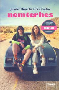 Jennifer Hendriks, Ted Caplan: Nemterhes - Filmes borítóval -  (Könyv)