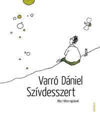 Varró Dániel: Szívdesszert -  (Könyv)