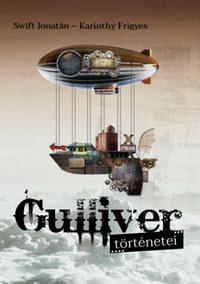 Jonathan Swfit, Karinthy Frigyes: Gulliver történetei -  (Könyv)