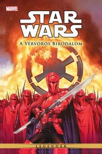 Randy Stradley, Mike Richardson: Star Wars: A Vérvörös Birodalom -  (Könyv)