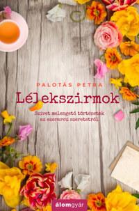 Palotás Petra: Lélekszirmok -  (Könyv)