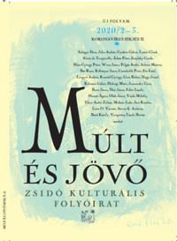 Múlt és jövő 2020/2-3. - Zsidó kultúrális folyóirat -  (Könyv)