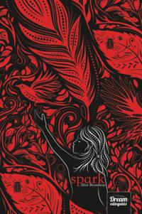 Alice Broadway: Spark - Ink-trilógia 2. rész -  (Könyv)