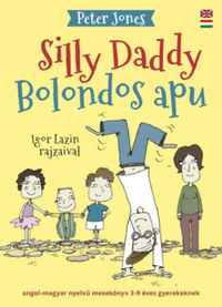 Peter Jones: Bolondos apu - Silly Daddy -  (Könyv)
