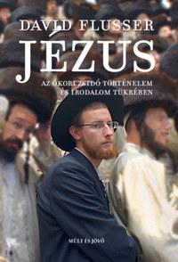 David Flusser: Jézus -  (Könyv)