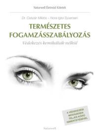 Dr. Csiszár Miklós, Nora Igloi Syversen: Természetes fogamzásszabályozás - Védekezés kemikáliák nélkül -  (Könyv)