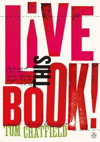 Tom Chatfield: Live This Book -  (Könyv)