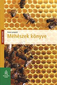 Franz Lampeitl: Méhészek könyve -  (Könyv)