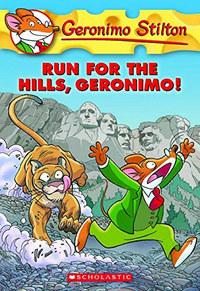 Geronimo Stilton: Run for the hills, Geronimo! -  (Könyv)