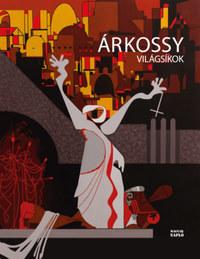 Árkossy István: Világsíkok - Ábrázolás és tükrözés -  (Könyv)