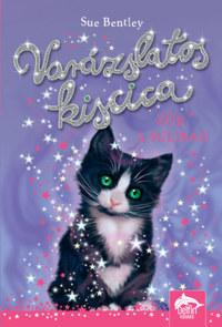Sue Bentley: Varázslatos kiscica - Zűr a suliban -  (Könyv)