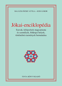 Kiss Gábor: Jókai-enciklopédia -  (Könyv)